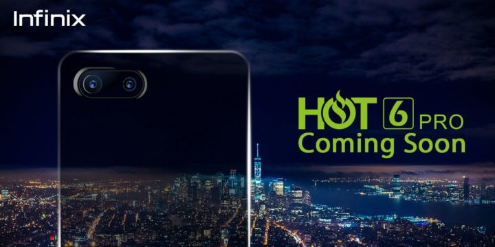 Infinix Hot 6 Pro Teased With Snapdragon CPU and Dual Rear Camera